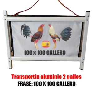 TRANSPORTIN-ALUMINIO-GALLOS-DE-PELEA 100 X 100 GALLERO