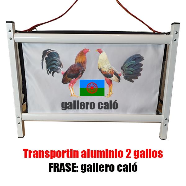 transportin gallos de pelea aluminio frase gallero calo